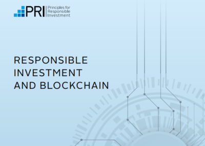 Responsible Investment and Blockchain – A Primer for PRI Signatories