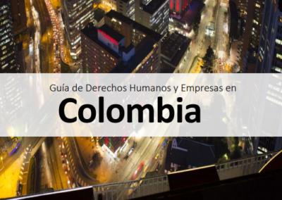 Guía de Derechos Humanos y Empresas en  Colombia