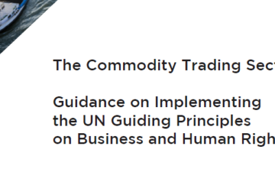 The Commodity Trading Sector Guidance on Implementing the UN Guiding Principles on Business and Human Rights
