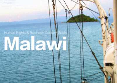 Human Rights & Business Country Guide Malawi