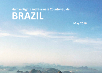 Human Rights and Business Country Guide Brazil