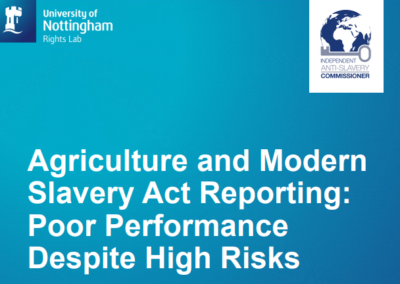 Agriculture and Modern Slavery Act Reporting: Poor Performance Despite High Risks