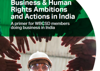 Business & Human Rights Ambitions and Action in India – a primer for WBCSD members doing business in India