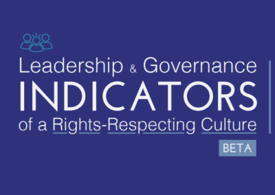 Leadership & Governance – Indicators of a Rights-Respecting Culture