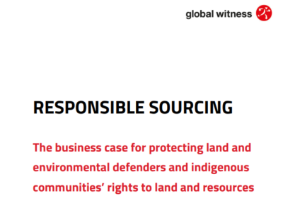 The Business Case For Protecting Land And Environmental Defenders And Indigenous Communities' Rights