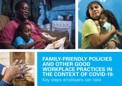 Family-friendly policies and good workplace practices in the context of COVID-19: Key steps employers can take