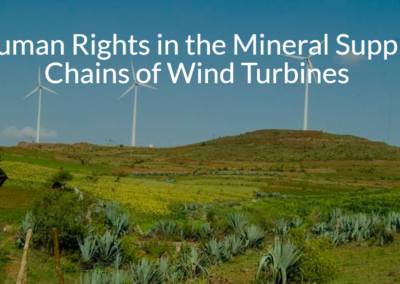 Human Rights in the Mineral Supply Chains of Wind Turbines