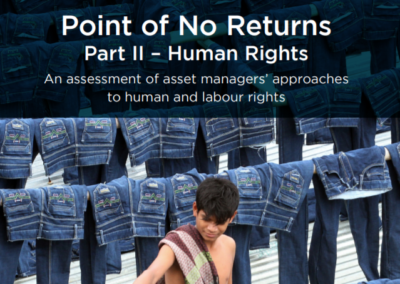 Point of No Returns Part II – An assessment of asset managers' approaches to human and labour rights