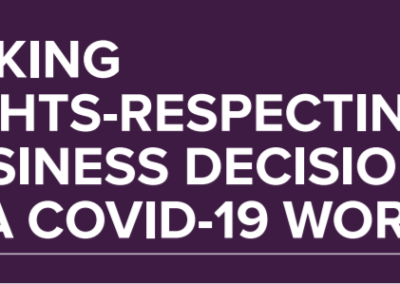 Making Rights-Respecting Business Decisions in a COVID-19 World