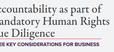 Accountability as part of Mandatory Human Rights Due Diligence: Three Key Considerations for Business