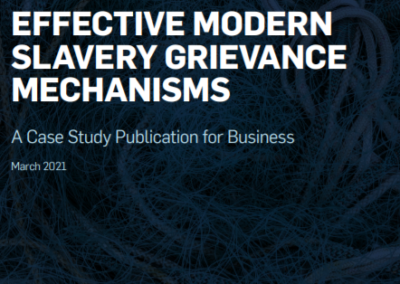 Effective modern slavery grievance mechanisms: A case study publication for business