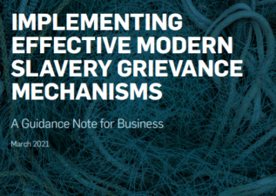 Implementing effective modern slavery grievance mechanisms